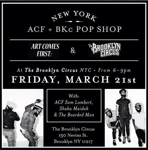 Art Comes First x The Brooklyn Circus Pop Shop