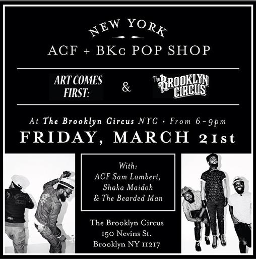 Art Comes First x The Brooklyn Circus Pop Shop